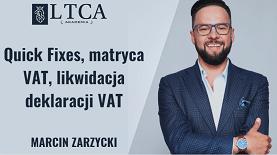 Quick Fixes, matryca VAT, likwidacja deklaracji VAT