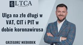 Ulga na złe długi w VAT, CIT i PIT w dobie koronawirusa