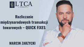 Rozliczanie międzynarodowych transakcji towarowych – QUICK FIXES