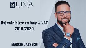 Najważniejsze zmiany w VAT 2019/2020