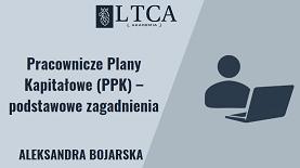 Pracownicze Plany Kapitałowe (PPK)  – podstawowe zagadnienia