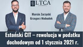 Estoński CIT – rewolucja w podatku dochodowym od 1 stycznia 2021 r.