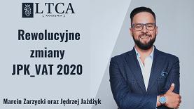 Rewolucyjne zmiany VAT – JPK 2020 – ujęcie podatkowe i aspekty techniczno – informatyczne