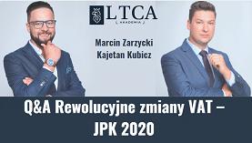 Q&A Rewolucyjne zmiany VAT – JPK 2020 – ujęcie podatkowe i aspekty techniczno – informatyczne