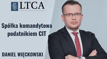 Spółka komandytowa podatnikiem CIT