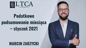 Podatkowe podsumowanie miesiąca – styczeń 2021