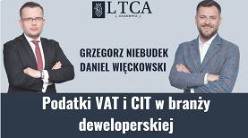 Podatki VAT i CIT w branży deweloperskiej