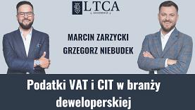 Podatki VAT i CIT w branży deweloperskiej – wybrane zagadnienia