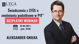 02.06_mala_świadczenia z zfśs a zwolnienia podatkowe Aleksander Gniłka