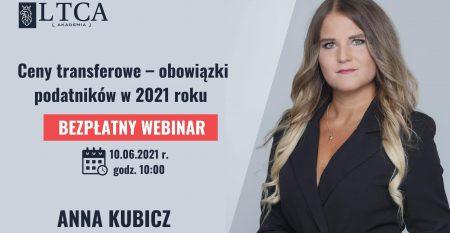 10.06_duza_Ceny transferowe – obowiązki podatników w 2021 Anna Kubicz