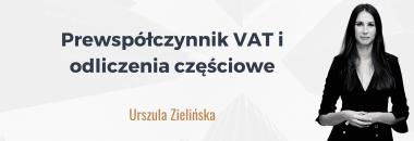 Prewspółczynnik VAT i odliczenia częściowe